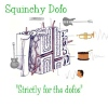 Squinchy: Strictly for the Dofos